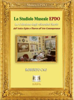 "LO ""STUDIOLO MUSEALE EPDO"""