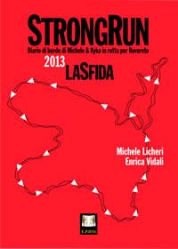 STRONGRUN 2013 – LA SFIDA