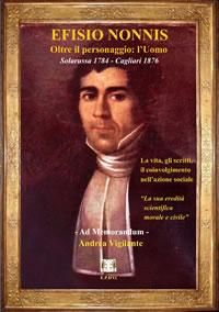 EFISIO NONNIS – Oltre il  personaggio l'Uomo – Solarussa 1784 – Cagliari 1876
