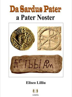 Da Sardus Pater a Pater Noster