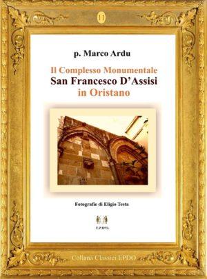 Il Complesso Monumentale di San Francesco D'Assisi in Oristano