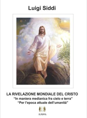 LA RIVELAZIONE MONDIALE DEL CRISTO