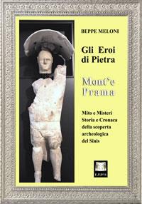 Gli Eroi di Pietra – Mont'e Prama