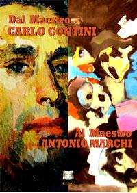 Dal Maestro  CARLO CONTINI al Maestro ANTONIO MARCHI