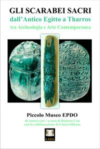 GLI SCARABEI SACRI – Dall'Antico Egitto a Tharros