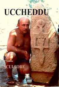 Ucceddu – Scultore – Volume 1