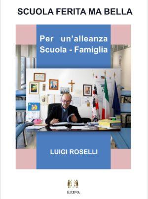 SCUOLA FERITA MA BELLA – Per un'alleanza Scuola-Famiglia