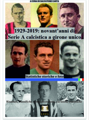1929-2019 Novant'anni di Serie A calcistica a girone unico – Statistiche